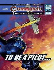 Commando #5026: To Be A Pilot...