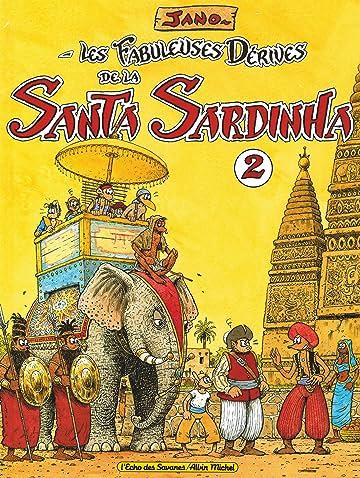 Les Fabuleuses Dérives de la Santa Sardinha Vol. 2
