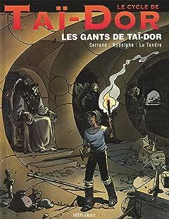 Le Cycle de Taï-Dor Vol. 1: Les gants de Taï-Dor