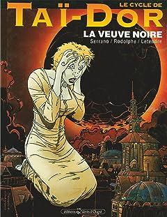 Le Cycle de Taï-Dor Vol. 4: La veuve noire I