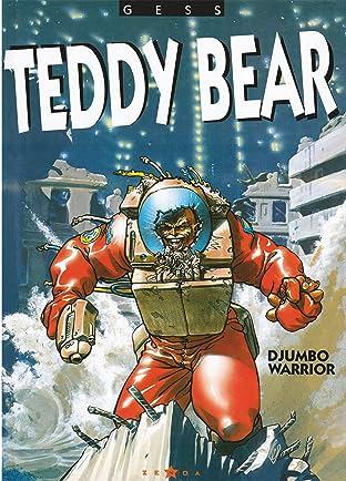 Teddy bear Vol. 2: Djumbo warrior