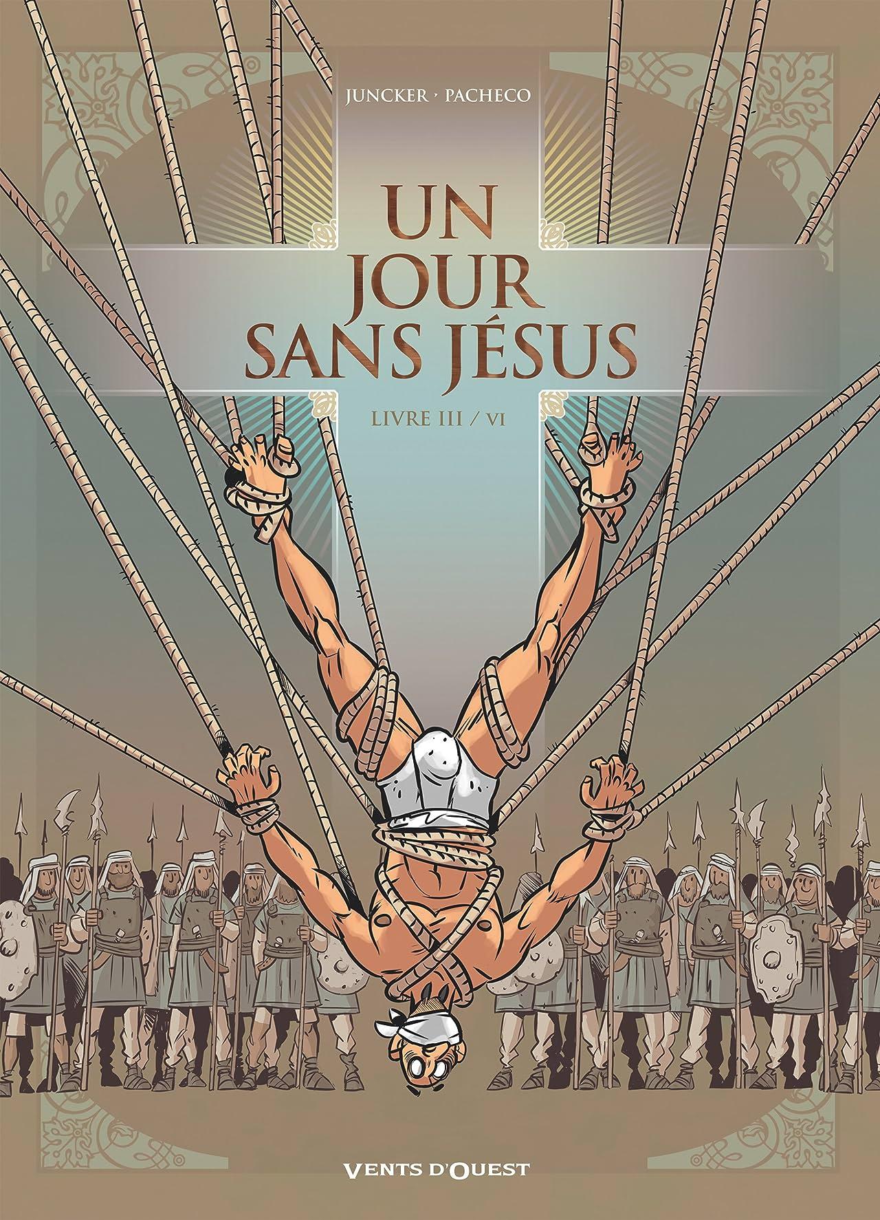 Un jour sans Jésus Vol. 3