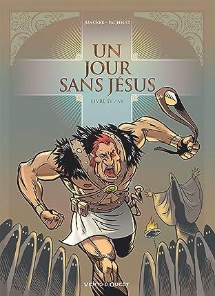 Un jour sans Jésus Vol. 4