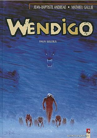 Wendigo Vol. 2: Faux soleils