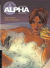 Alpha Vol. 12: Petit tour avec Malcom