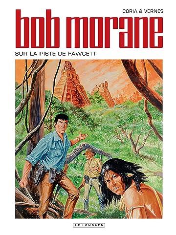 Bob Morane Vol. 48: Sur la piste de Fawcett