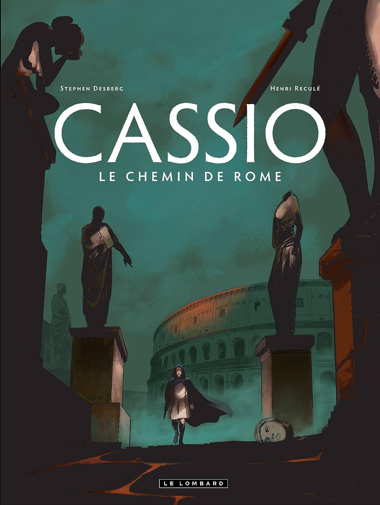 Cassio Vol. 5: Le chemin de Rome