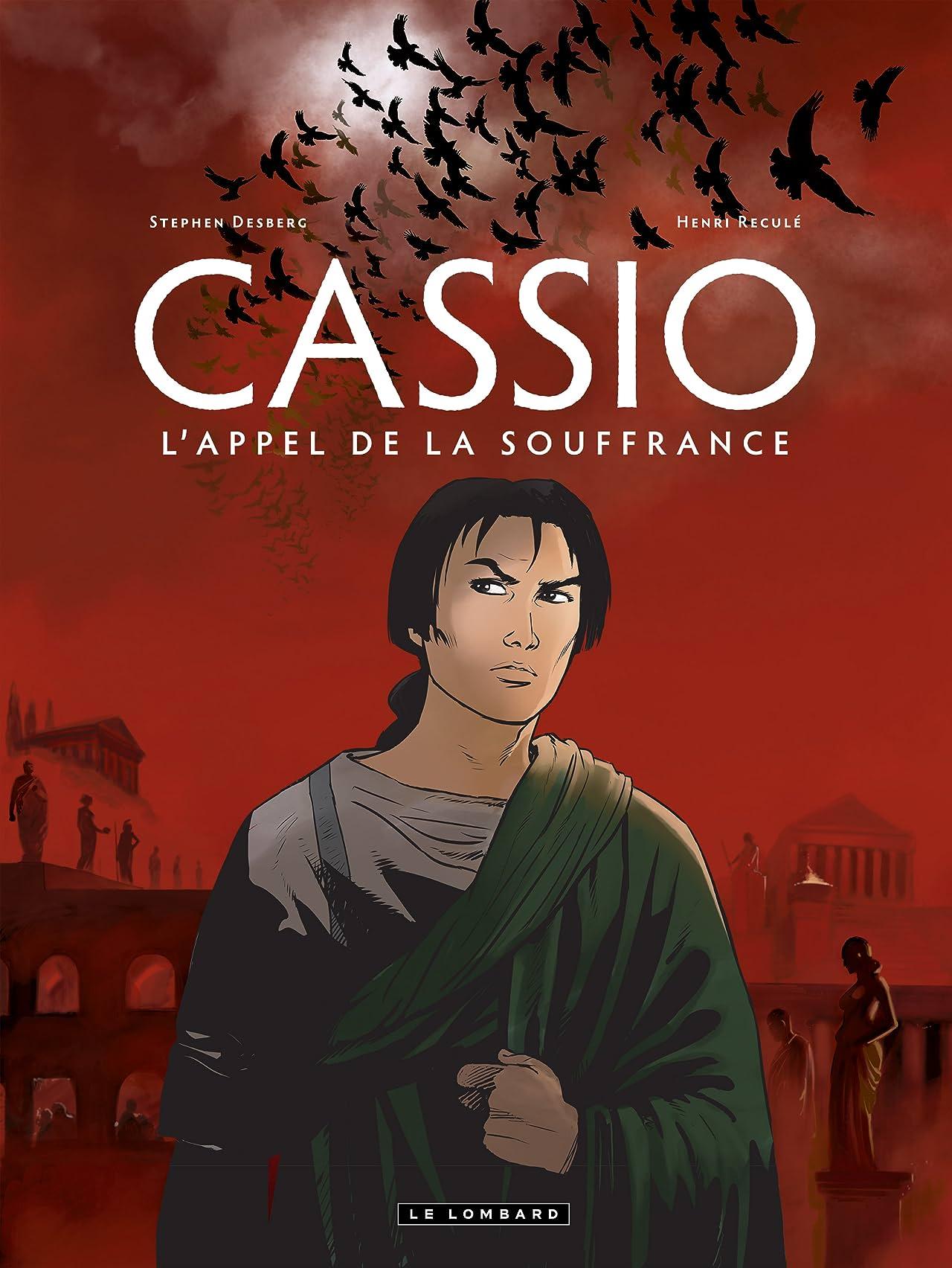 Cassio Vol. 6: L'appel de la souffrance