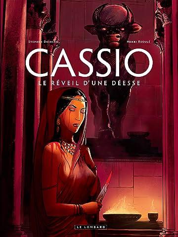 Cassio Vol. 7: Le Réveil d'une Déesse