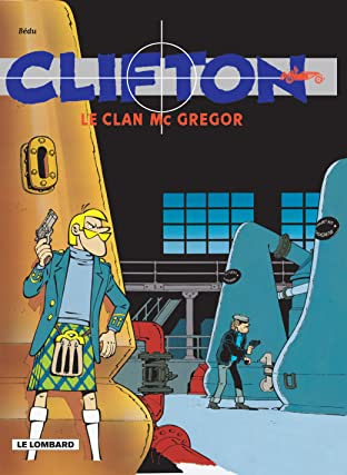 Clifton Tome 14: Le Clan Mc Gregor