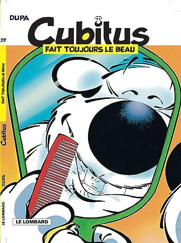 Cubitus Vol. 29: Cubitus fait toujours le beau