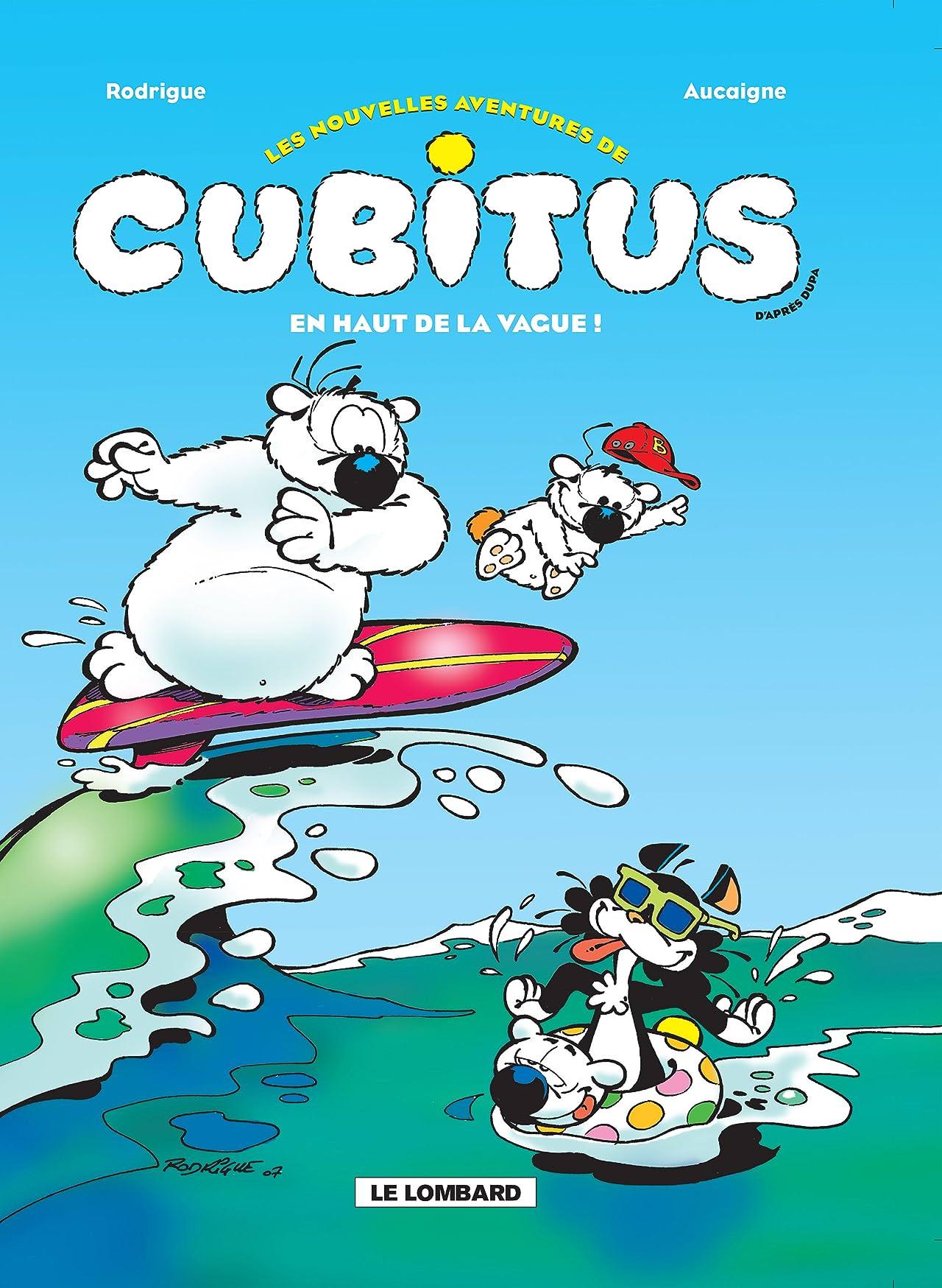 Les nouvelles aventures de Cubitus Vol. 3: En haut de la vague