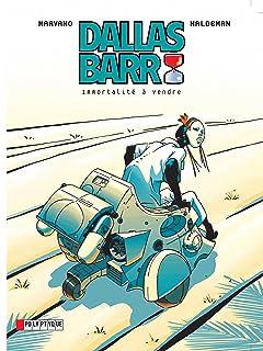 Dallas Barr Vol. 1: Immortalité à vendre