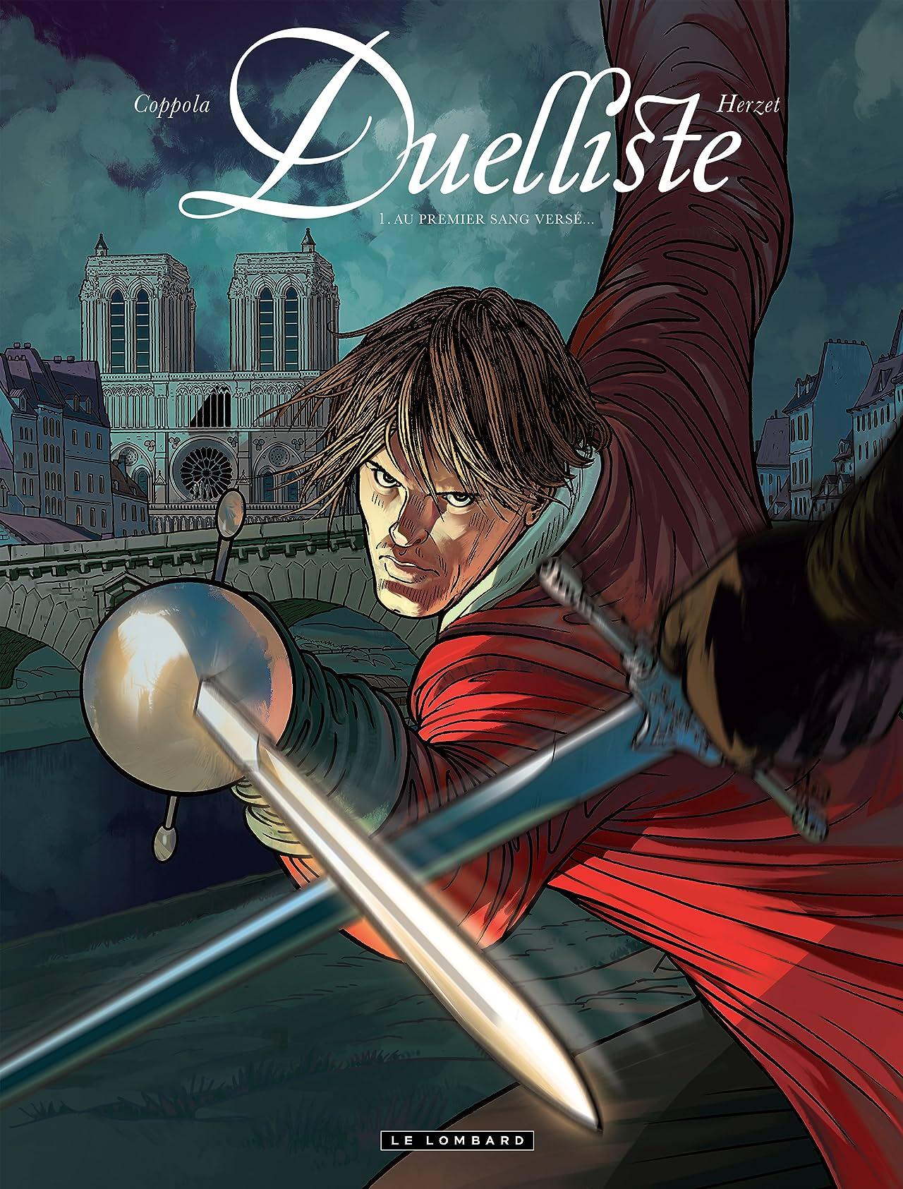 Duelliste Vol. 1: Au premier sang versé