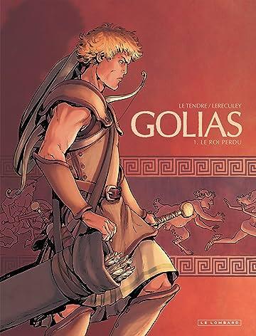 Golias Vol. 1: Le roi perdu