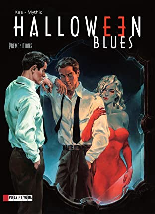 Halloween blues Vol. 1: Prémonitions