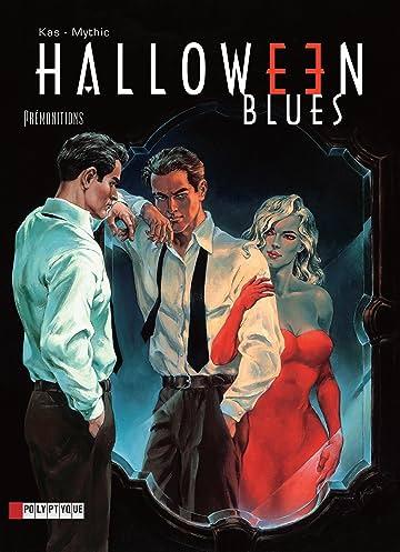 Halloween blues Vol. 1: Prémonitions