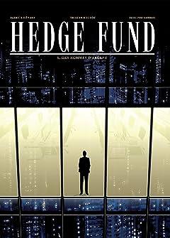 Hedge Fund Vol. 1: Des Hommes d'argent