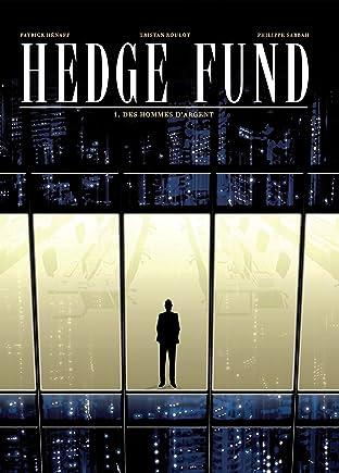 Hedge Fund Tome 1: Des Hommes d'argent