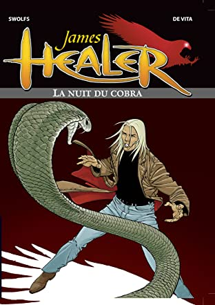 James Healer Vol. 2: La Nuit du cobra
