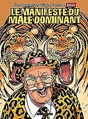 Jérôme Moucherot Tome 5: Le manifeste du mâle dominant
