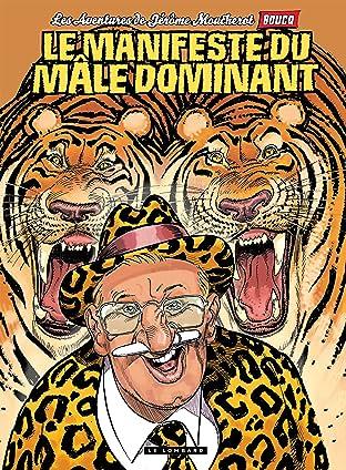 Jérôme Moucherot Vol. 5: Le manifeste du mâle dominant