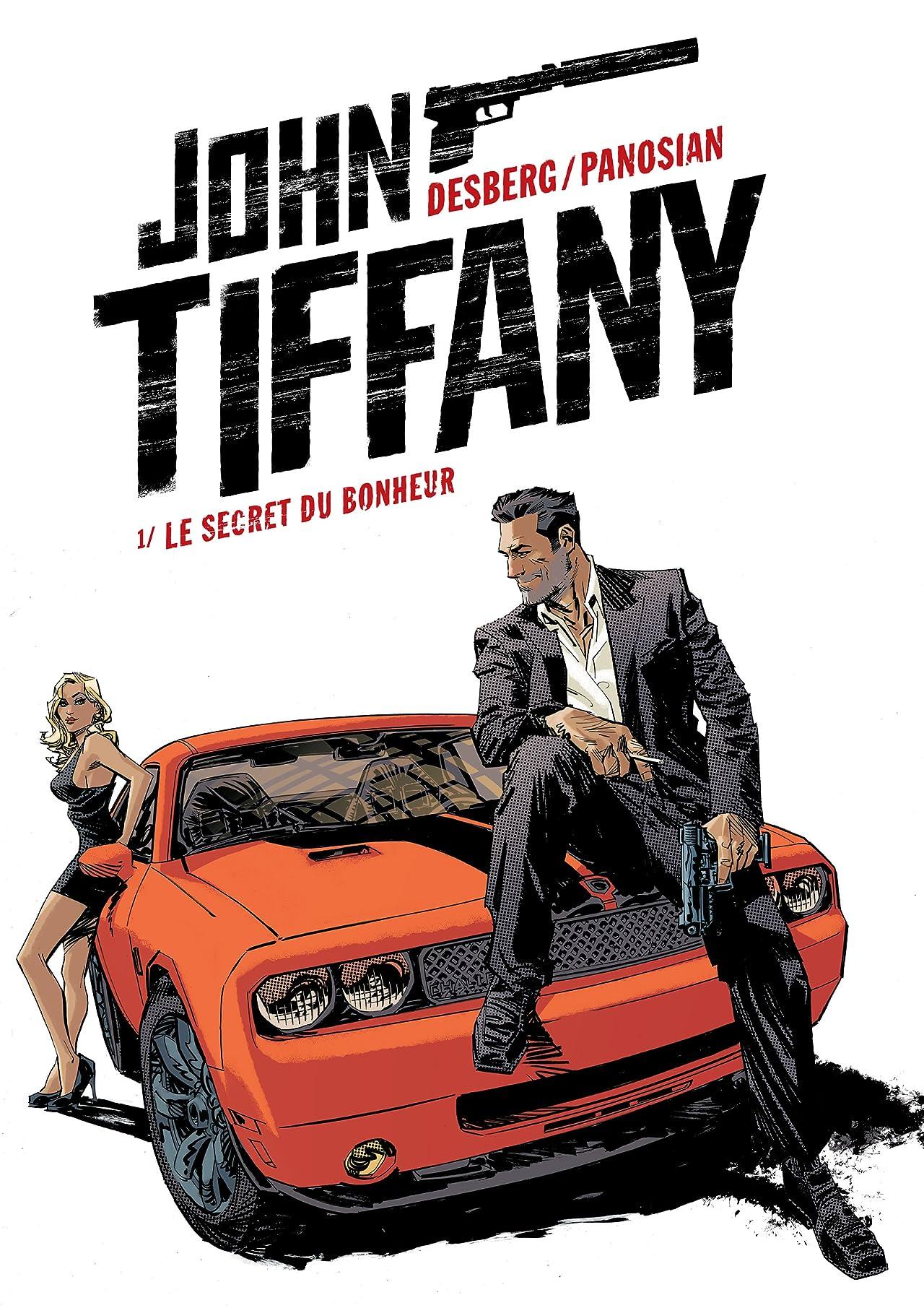 John Tiffany Vol. 1: Le secret du bonheur