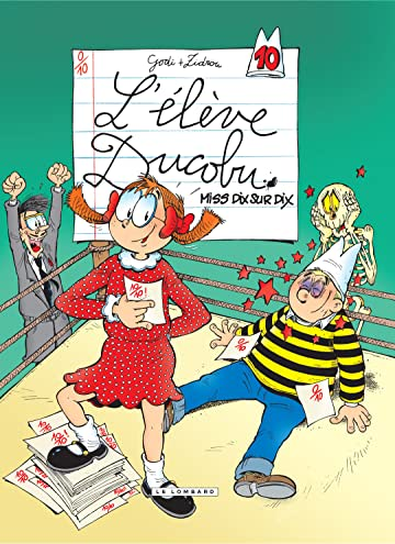 L'Elève Ducobu Vol. 10: Miss Dix sur Dix