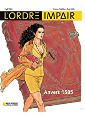 L'Ordre impair Vol. 1: Anvers 1585
