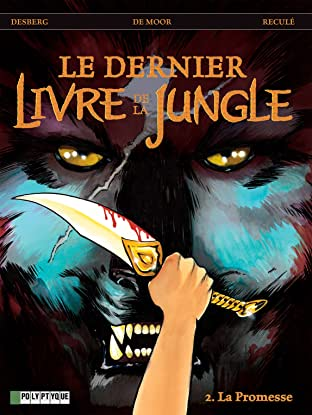 Le Dernier livre de la jungle Tome 2: La promesse