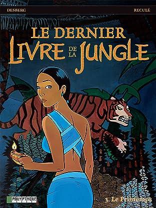 Le Dernier livre de la jungle Tome 3: Le Printemps
