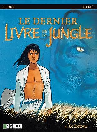 Le Dernier livre de la jungle Tome 4: Le Retour