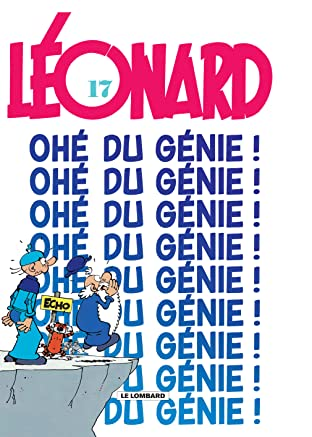 Léonard Vol. 17: Ohé du génie !