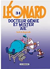 Léonard Vol. 34: Docteur Génie et Mister Aïe