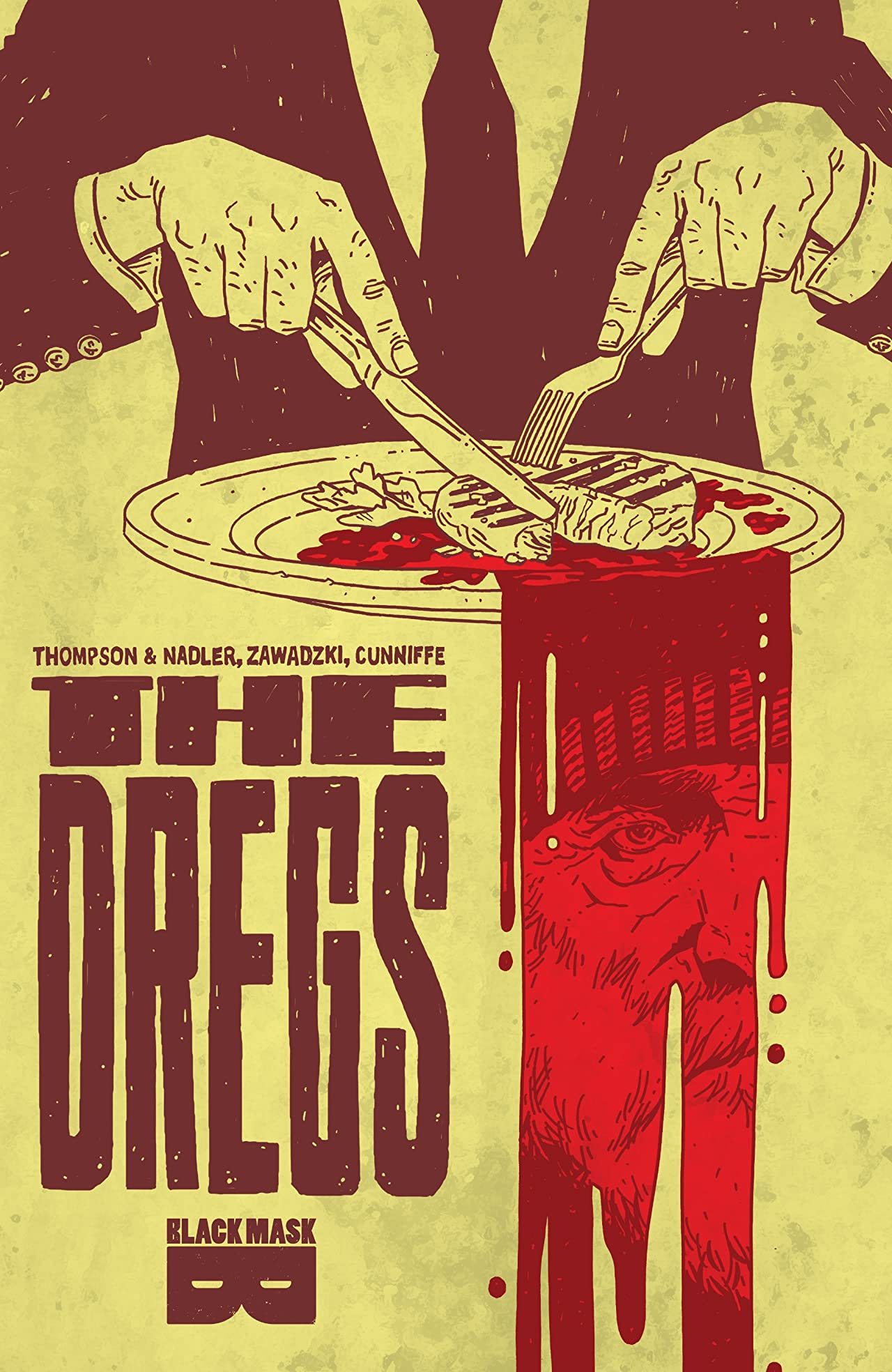The Dregs Vol. 1