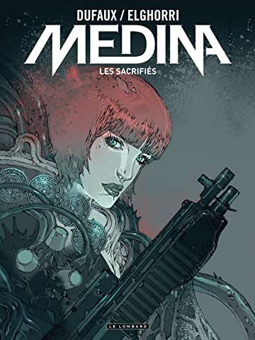 Medina Vol. 3: Les sacrifiés