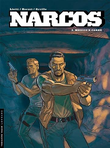 Narcos Vol. 3: Mexico'n carne