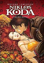 Niklos Koda Vol. 8: Le Jeu des Maîtres