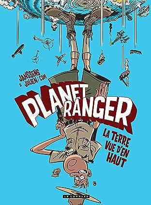 Planet Ranger Vol. 2: La terre vue d'en haut