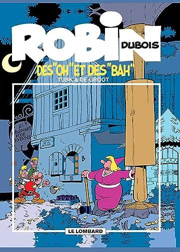 Robin Dubois Vol. 16: Des Oh et des Bah