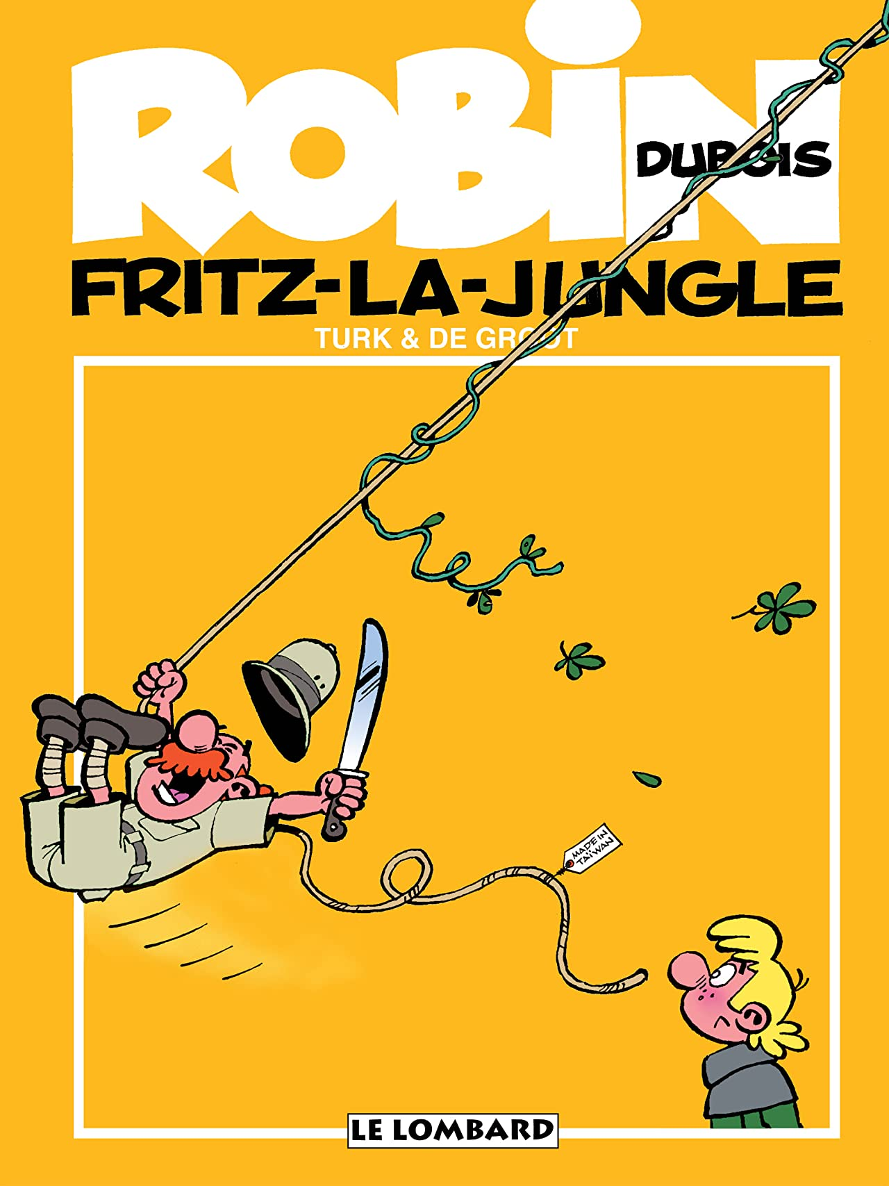 Robin Dubois Vol. 19: Fritz-la-jungle