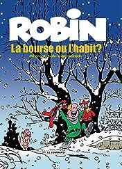 Robin Dubois Vol. 21: La Bourse ou l'Habit