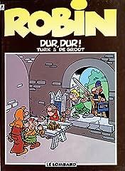 Robin Dubois Vol. 8: Dur, dur !