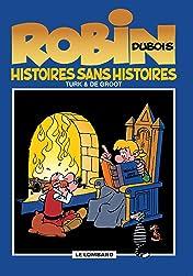 Robin Dubois Vol. 9: Histoires sans histoires