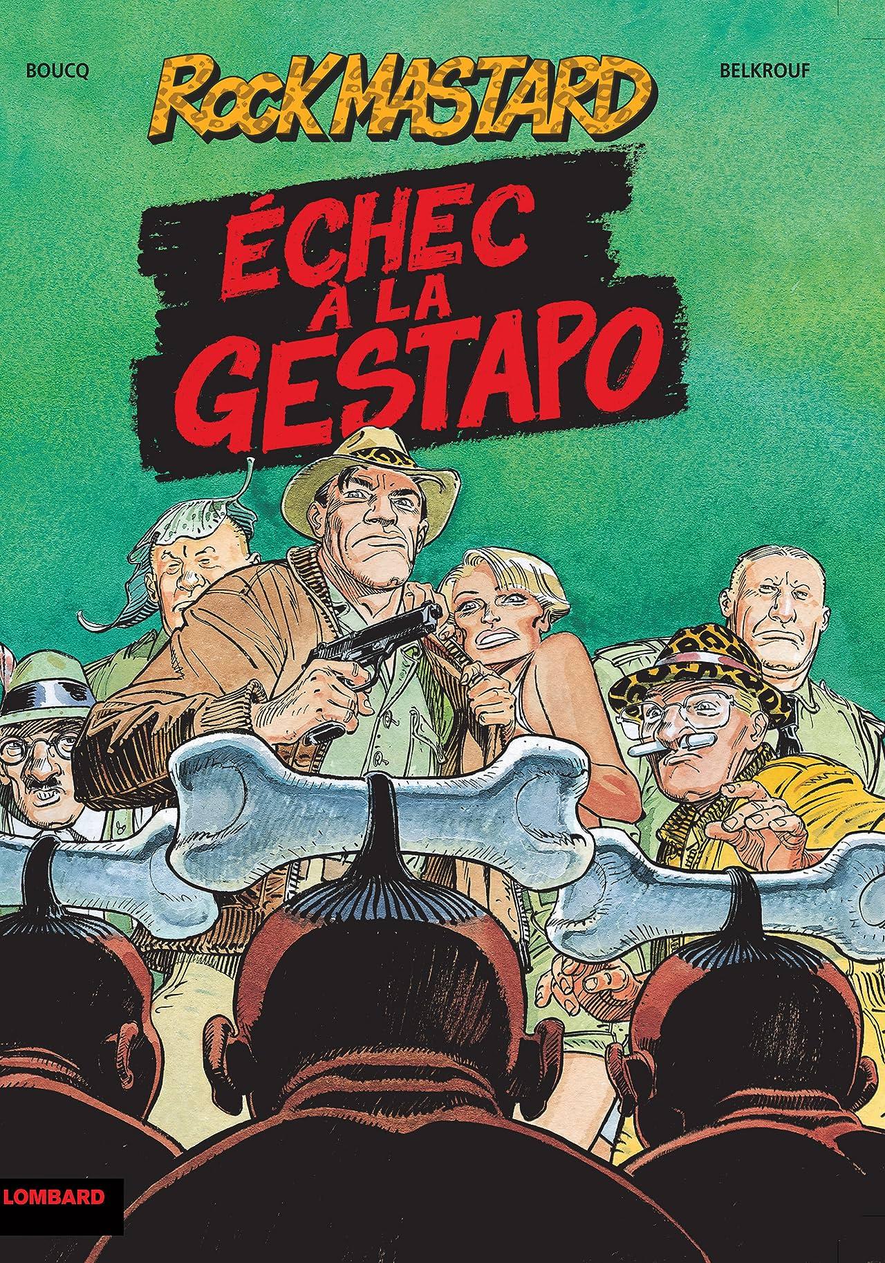 Rock Mastard Vol. 1: Echec à la Gestapo