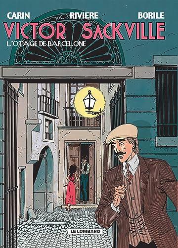 Victor Sackville Vol. 6: L'Otage de Barcelone