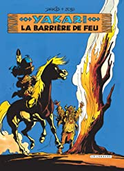 Yakari Vol. 19: La Barrière de feu