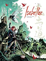 Isabellae Tome 4: Under the tomb of 500 kings