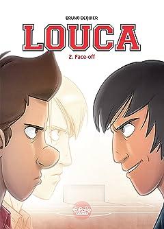 Louca Vol. 2: Face-off
