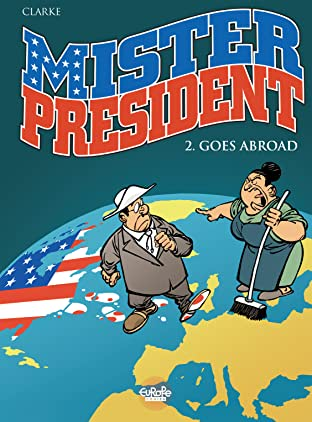 Mister President Tome 2: Mister President goes abroad